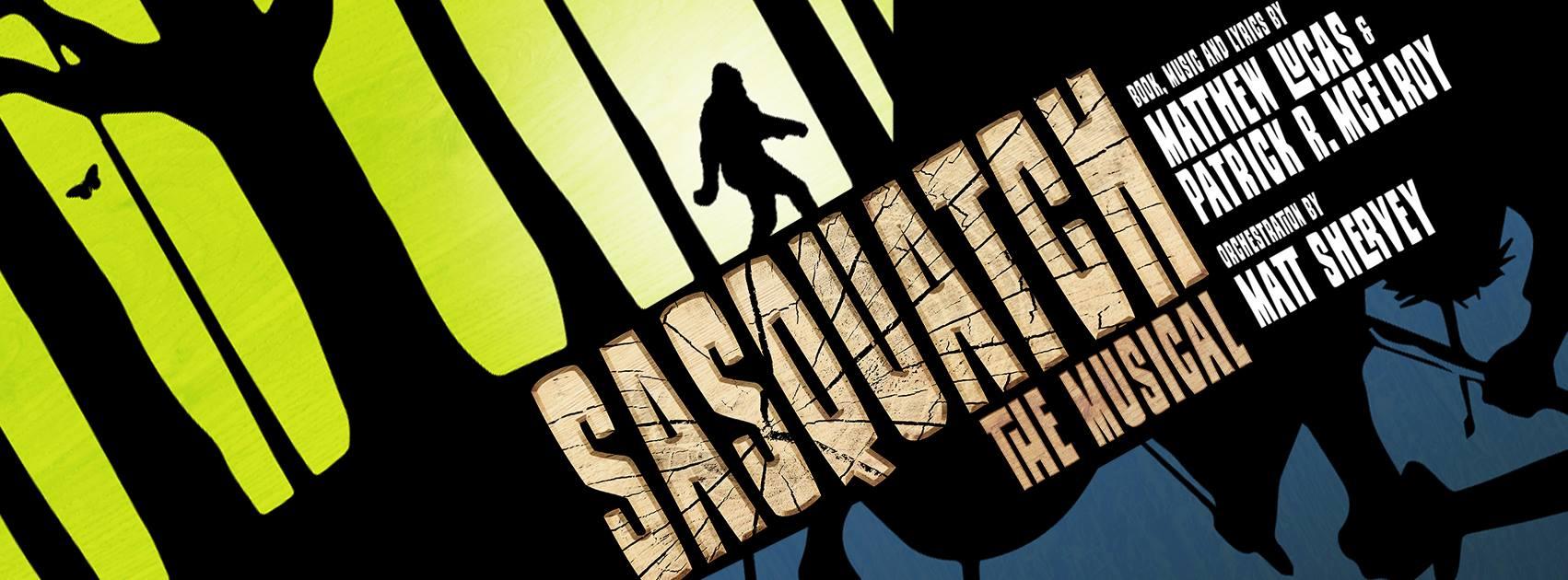 Sasquatch: The Musical