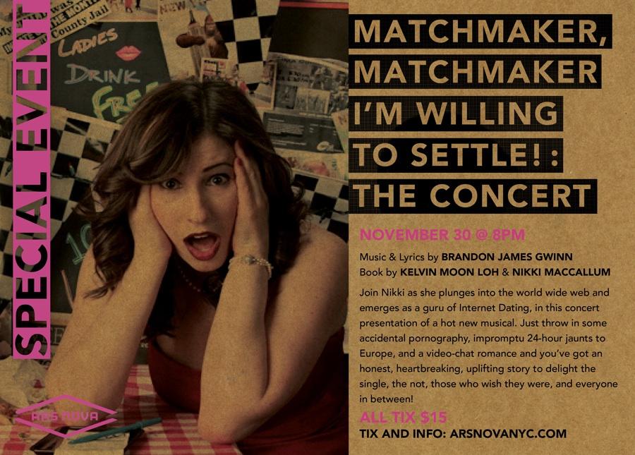 Matchmaker, Matchmaker, I'm Willing to Settle!