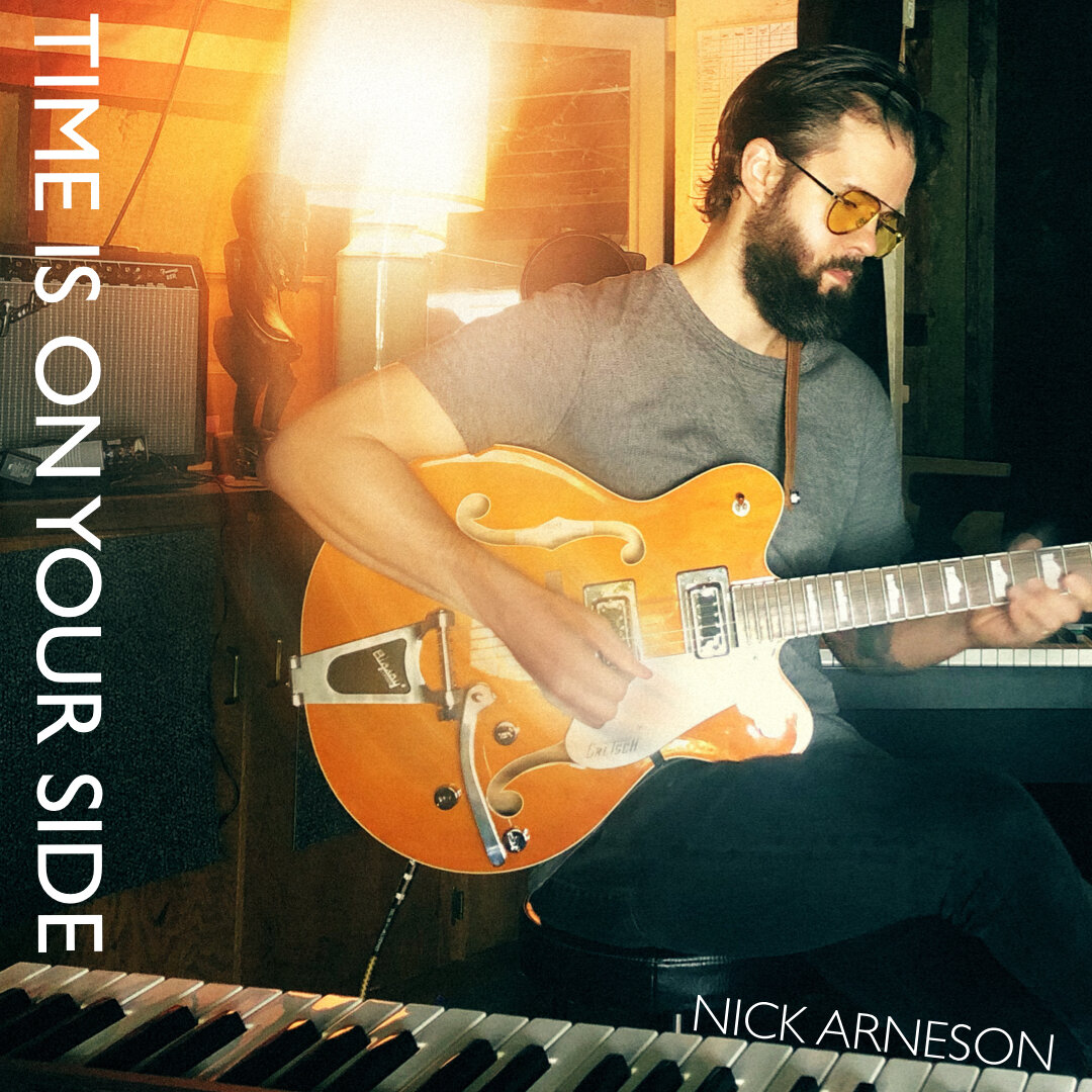 Nick Arneson - Time Is On Your Side