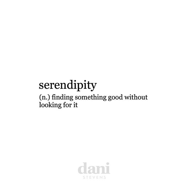 You know this feeling? It's not luck. It's not a fluke. It's that unexpected discovery or fortunate chance that was meant for YOU!  Embrace these moments and cherish them always.  Share this with a friend who brings you much goodness effortlessly.  XxDani