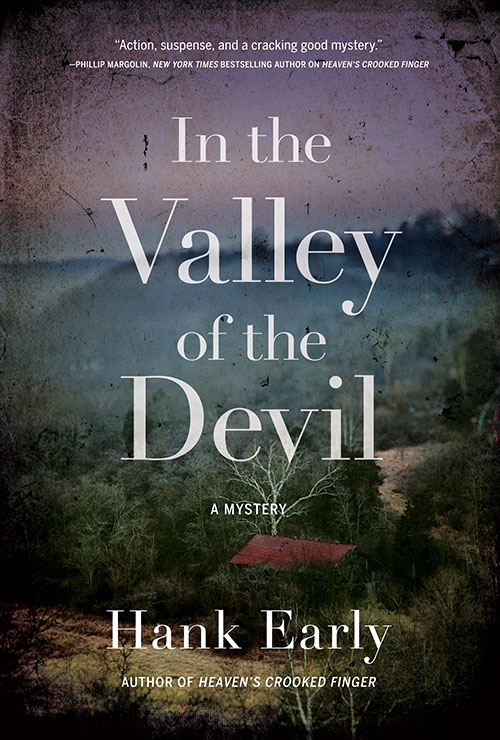hank early, in the valley of the devil, book, mystery