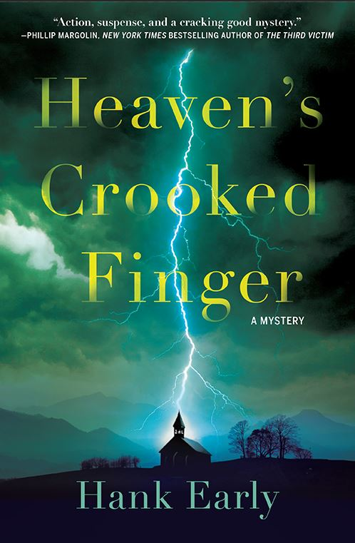hank early, heaven's crooked finger, book, mystery