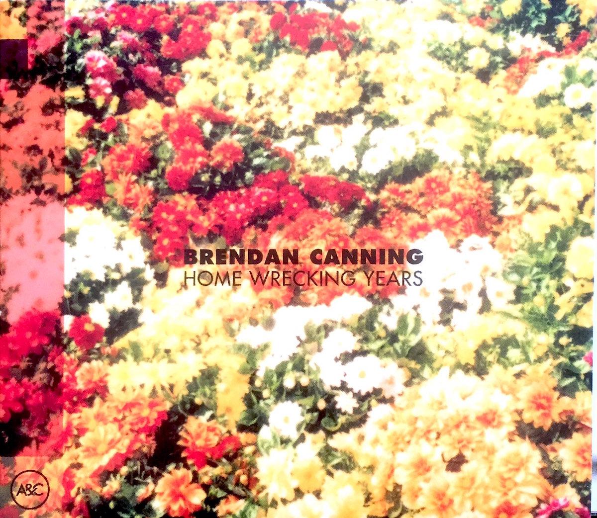 Brendan-Canning-Homewrecking-years_1200.jpg