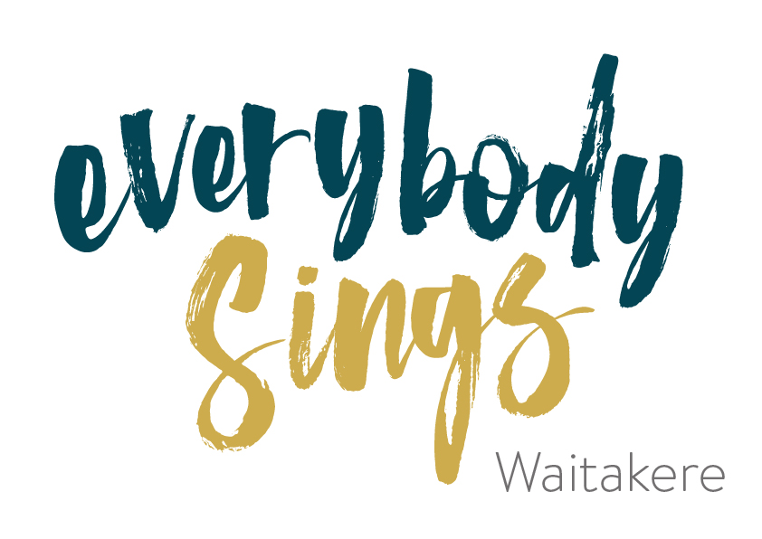 Everybody Sings - Waitakere will be a mixed all comers choir based in Titirangi on Monday evenings - Term 3 2019 starts - Monday 22 July 2019 and runs until 23rd September