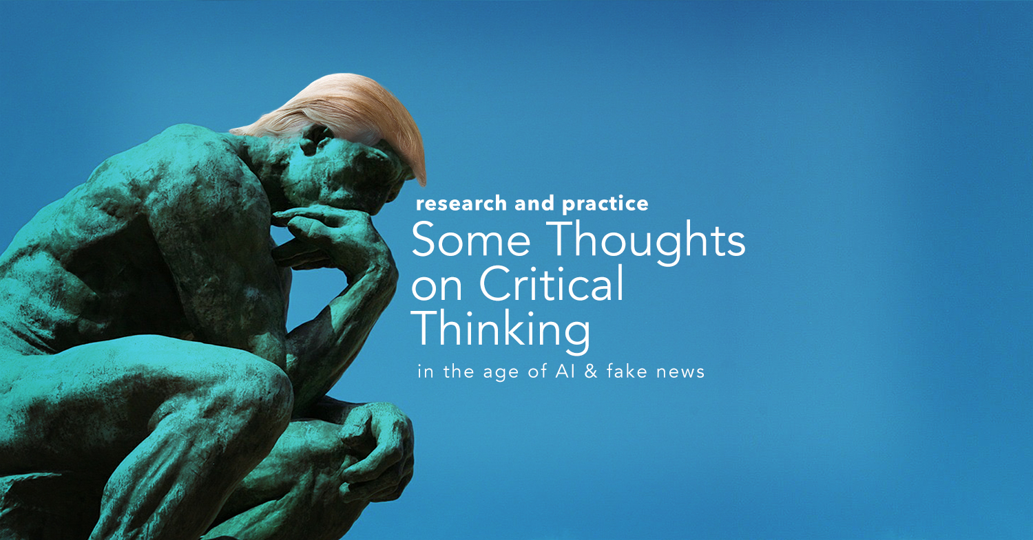 Figure 1: research and practice Some Thoughts on Critical Thinking (Source: Machinski, 2018)
