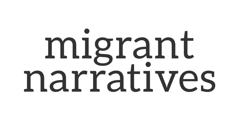 migrant narratives banner.jpg