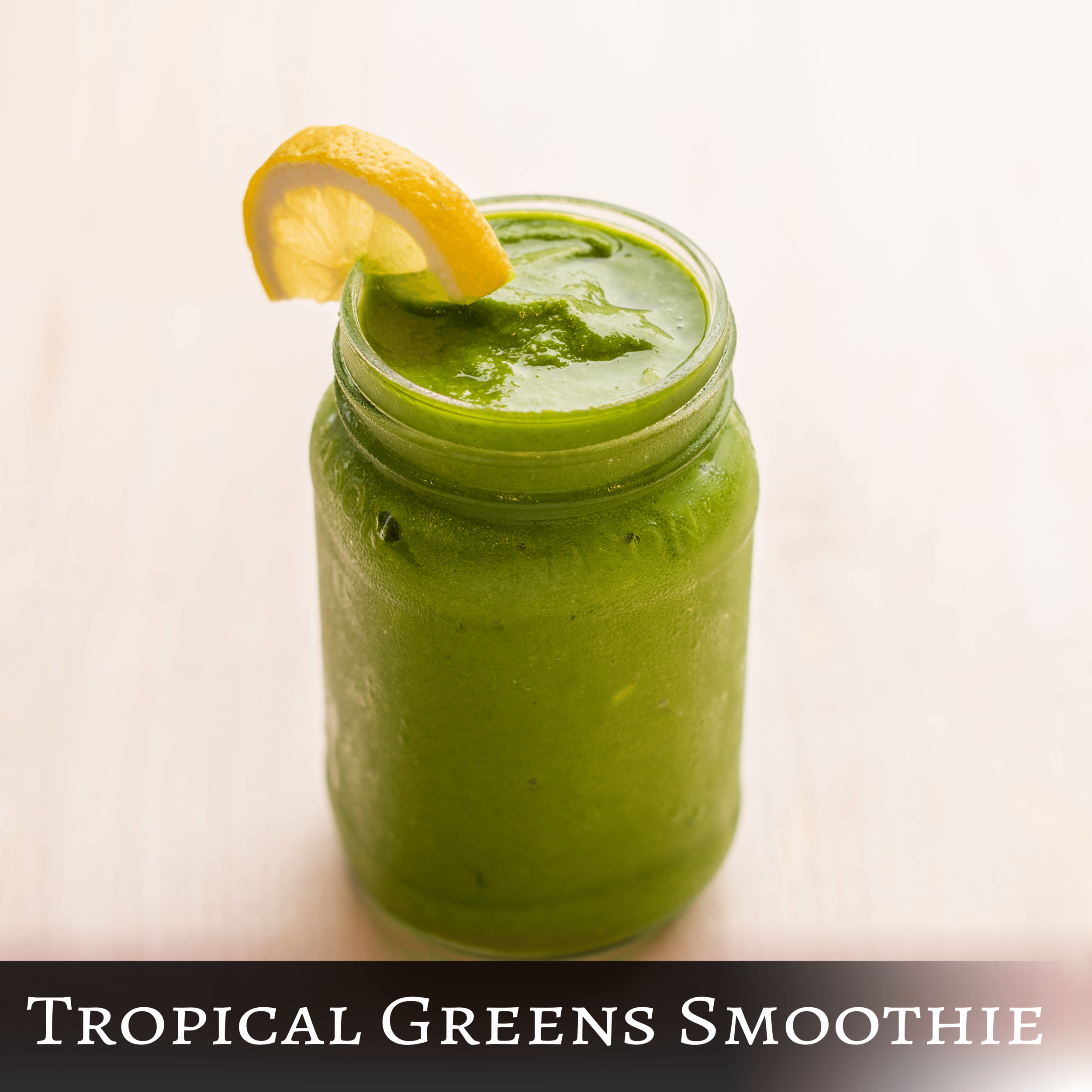 Tropical Greens Smoothie.png