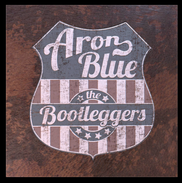 Aron Blue & the Bootleggers