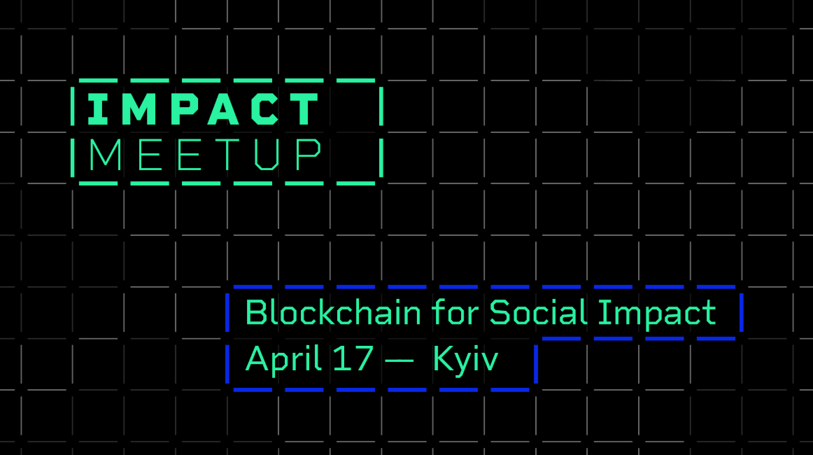 Blockchain for Social Impact Comes to Ukraine