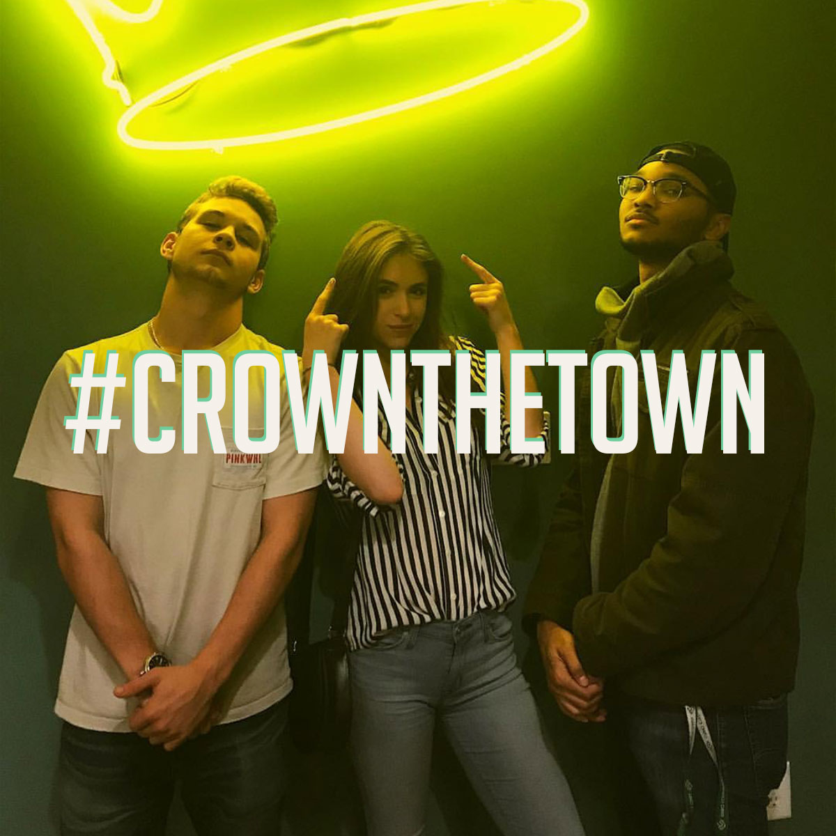 #2 - Tag us on IG and use the hashtag #CrownTheTown