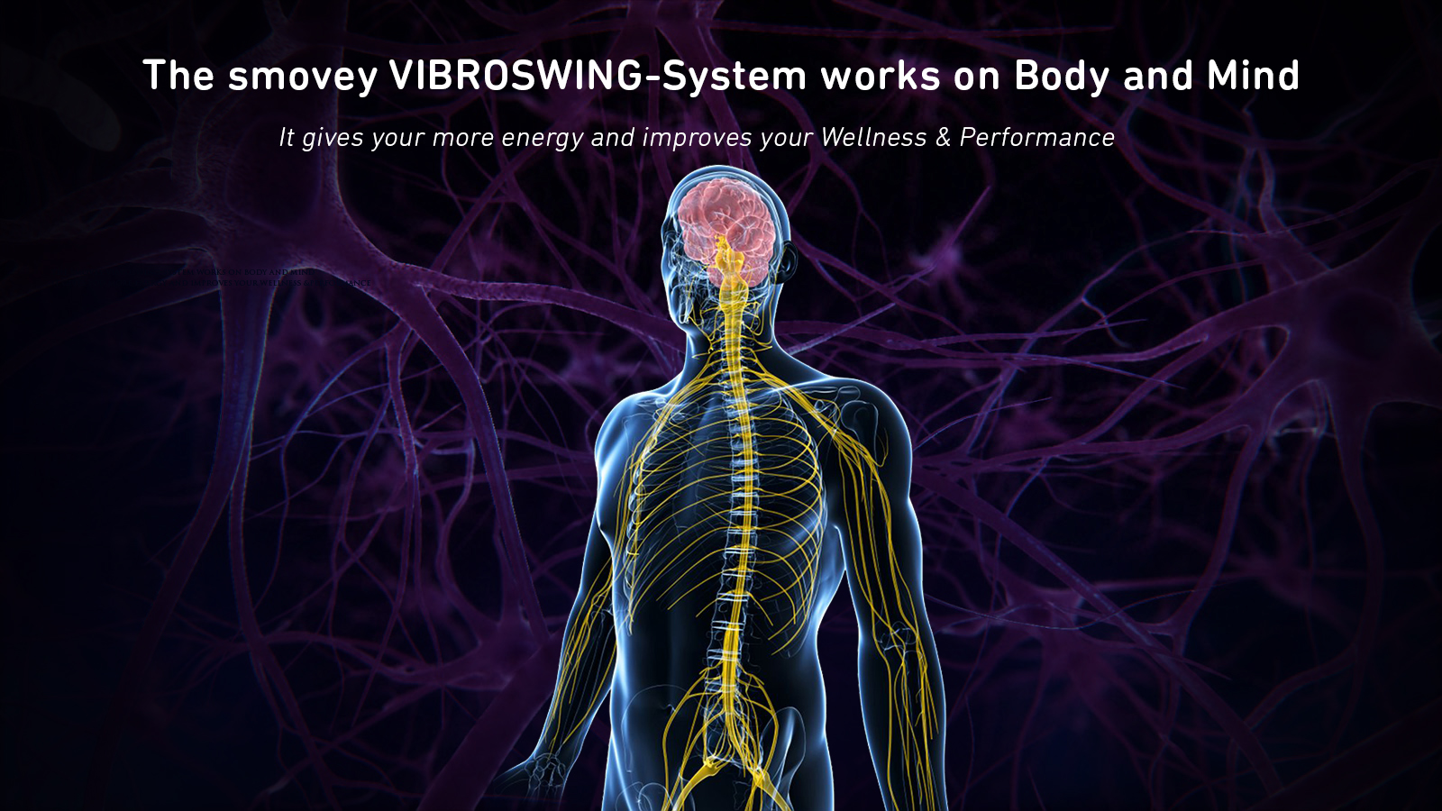smovey VIBROSWING-System works on Body and Mind
