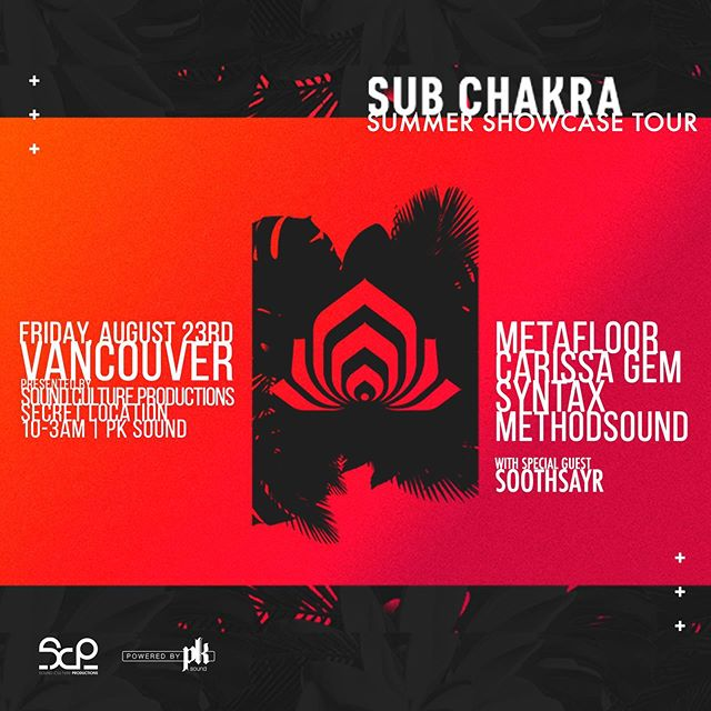 Just announced! Full Sub Chakra Showcase in Vancouver & Victoria August 23/24th - Check our Facebook page for details.
