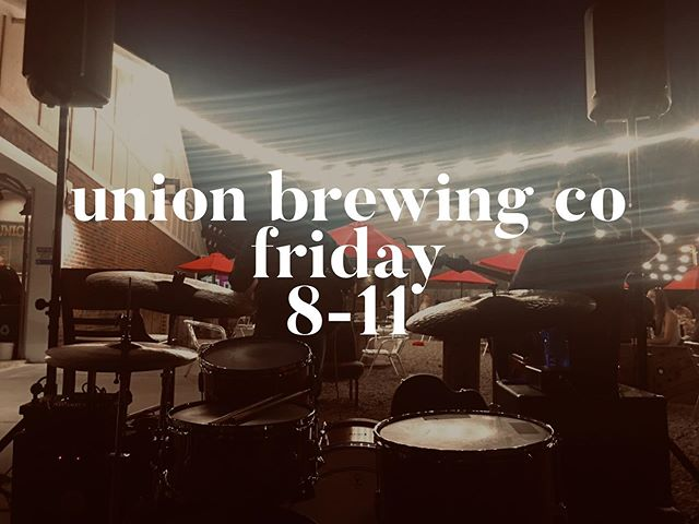 This weekend we'll be headed to @unionbrewingcompany for the first time this summer! Pick your favorite bev and grab your spot on the patio. It's going to be a fantastic evening!