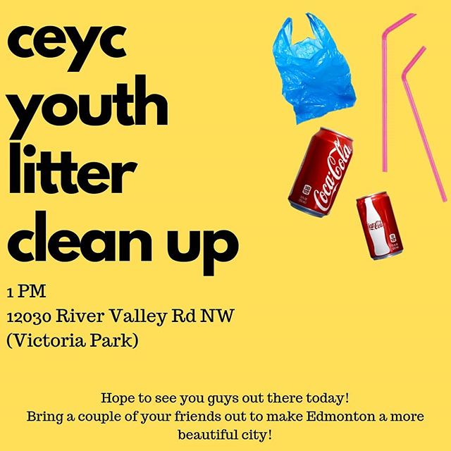 CEYC YOUTH LITTER CLEAN UP STARTS AT 1 PM TODAY!! It's near the River Valley at Victoria Park. Bring your friends and hangout while cleaning up our city. Hope to see you there!