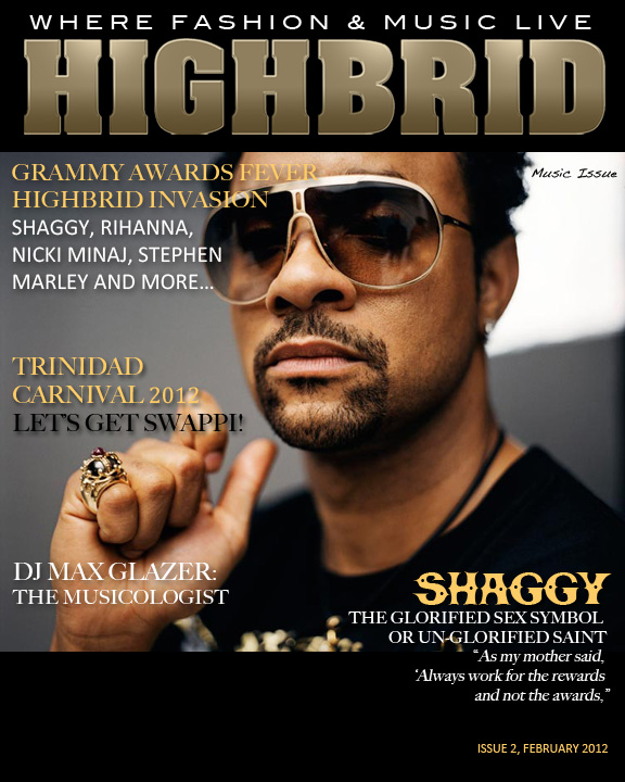 HIGHBRID MAGAZINE - Artiste Cover, Shaggy (2012)  Creative Director, Editor