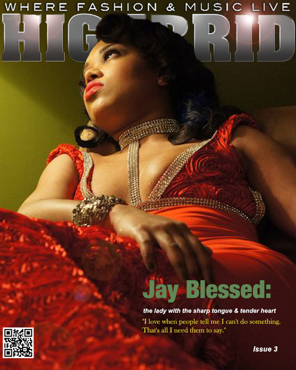 HIGHBRID MAGAZINE - Influencer Cover, Jay Blessed (2013)  Creative Director, Writer, Cover Stylist
