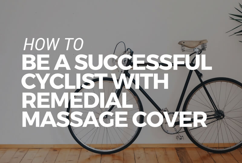 be a successful cyclist who makes the most remedial massage health cover (2) (1).jpg