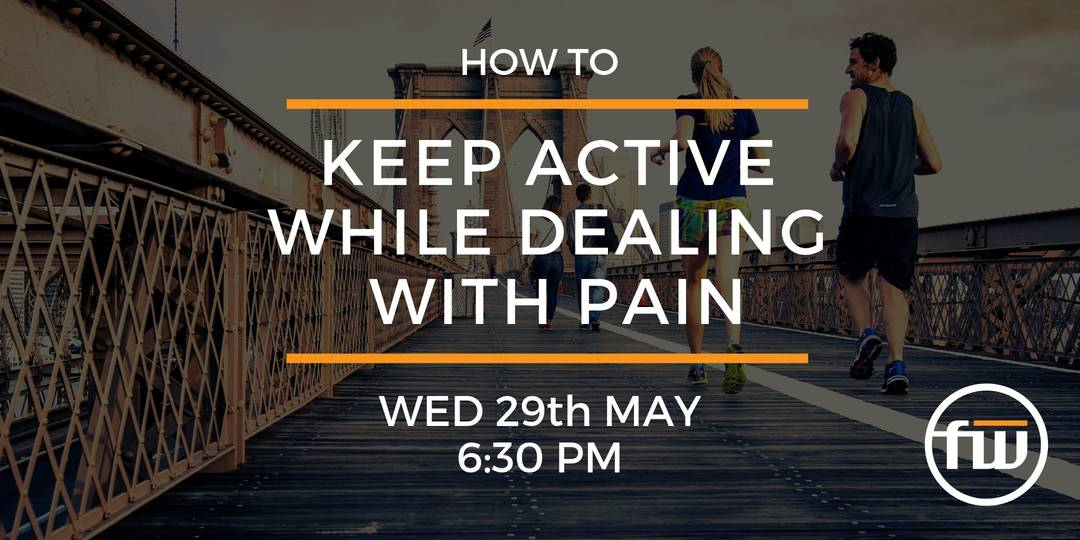 This workshop is about How To Keep Active While Dealing With Pain, Located in house at our Inglewood Physio Clinic