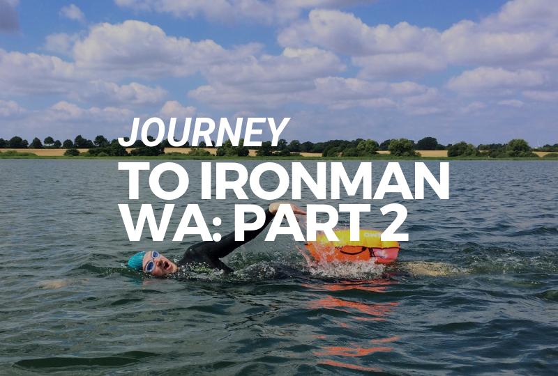 Journey To Ironman WA Part 2