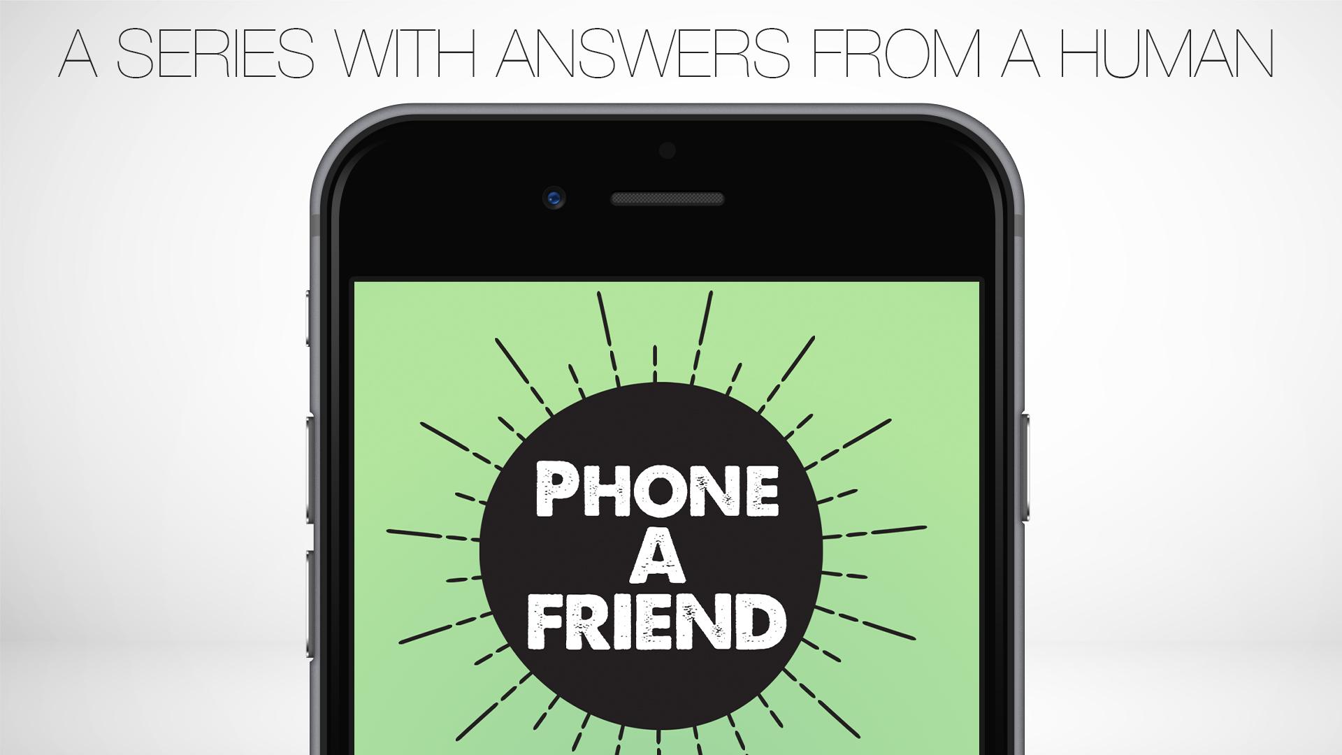 phone a friend 3.jpg