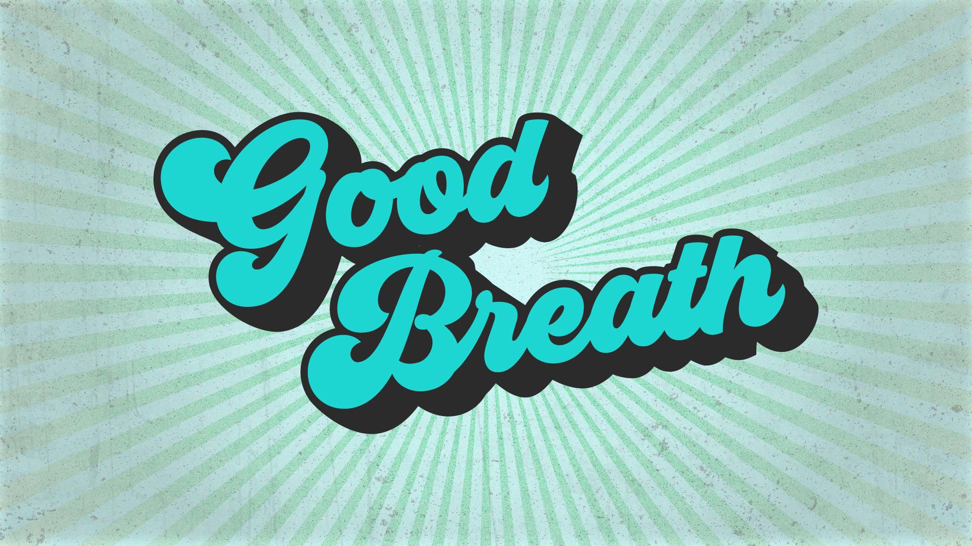 Good Breath 2-01-01.jpg