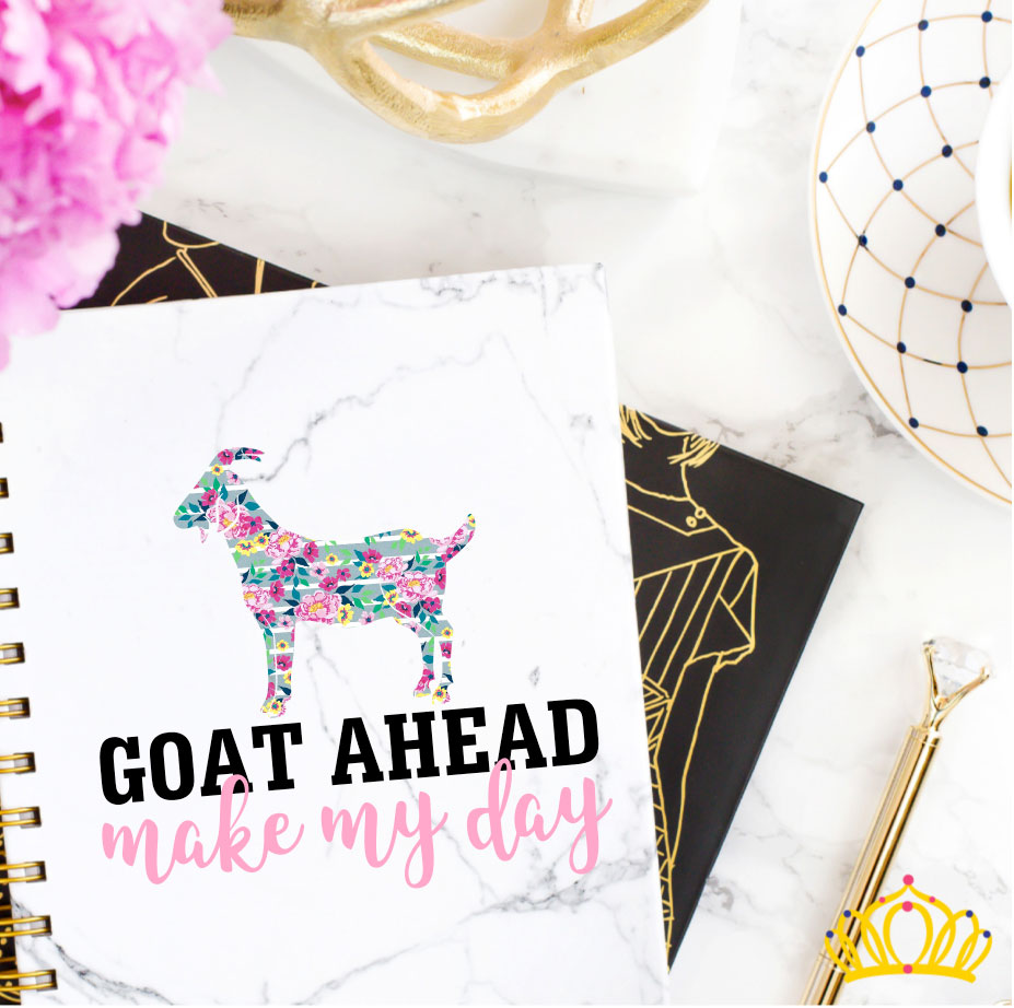 Goat Ahead Make My Day Vinyl Decal