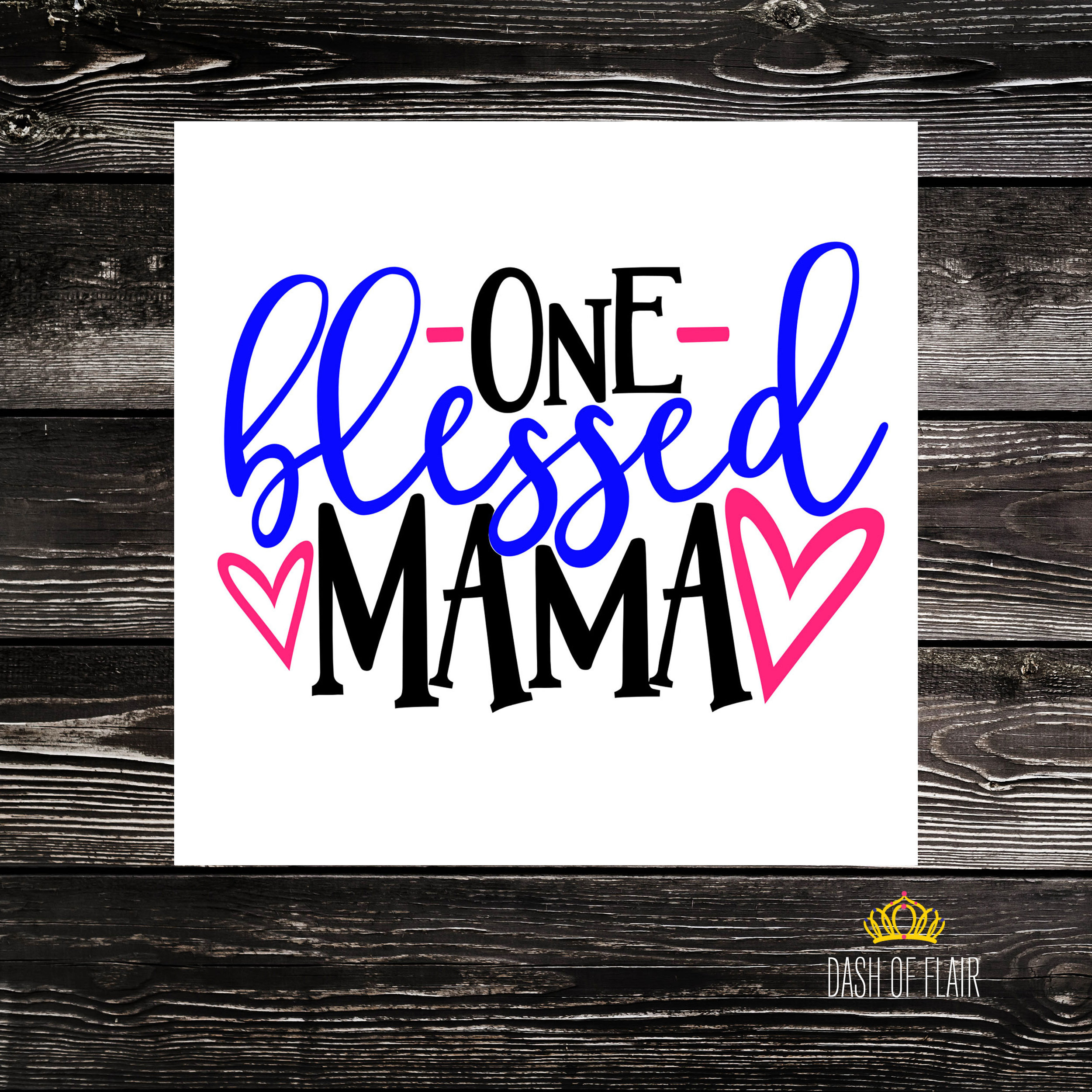 One Blessed Mama Decal