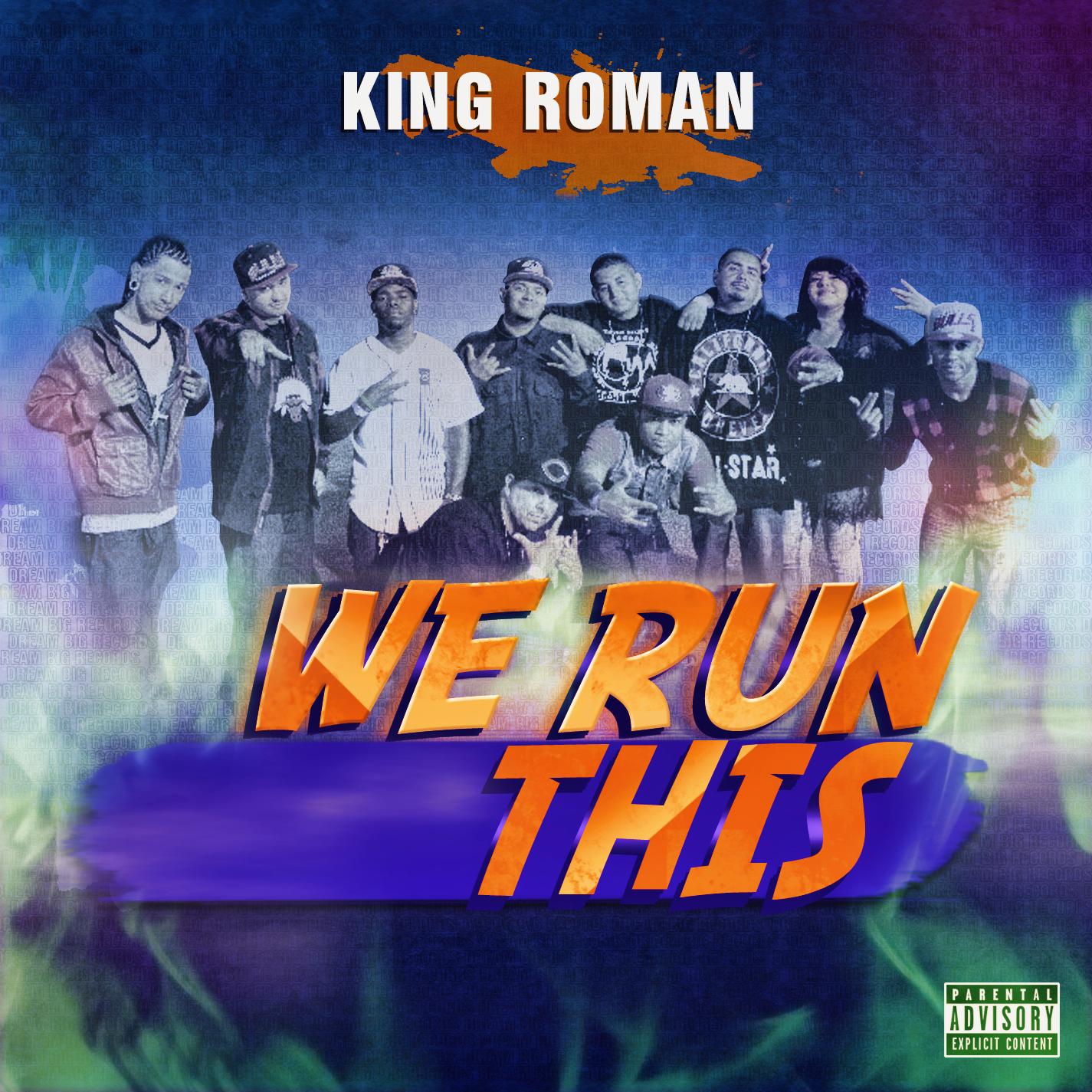 King Roman_We Run This.jpg