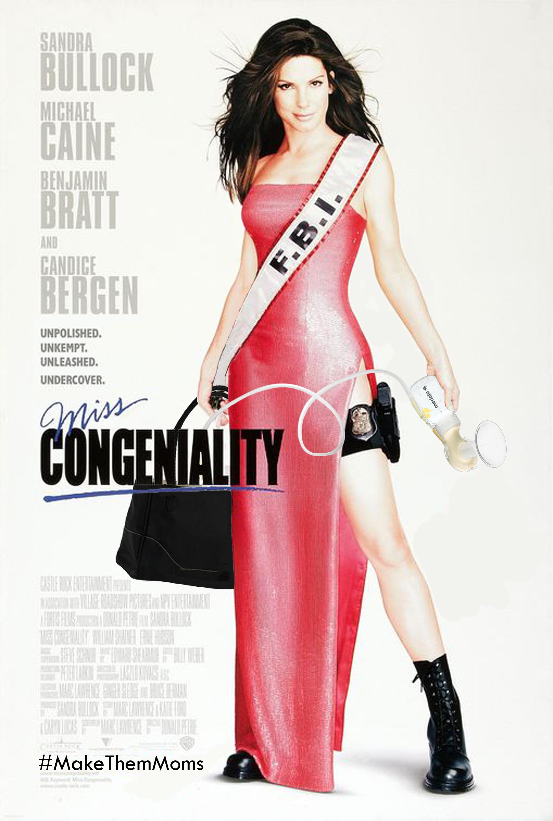 MissCongeniality-MakeThemMoms.jpg