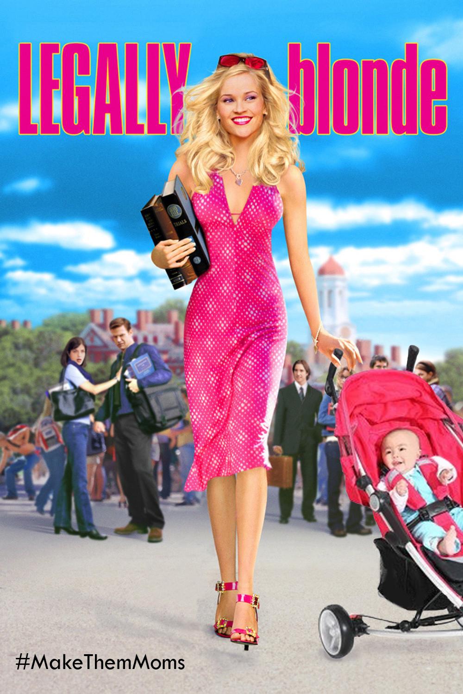Legally+Blonde_MakeThemMoms.jpg