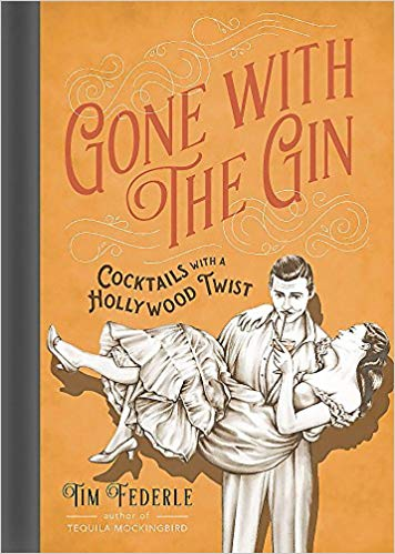 Gone With The Gin Cocktails with a Hollywood Twist - Buy Here