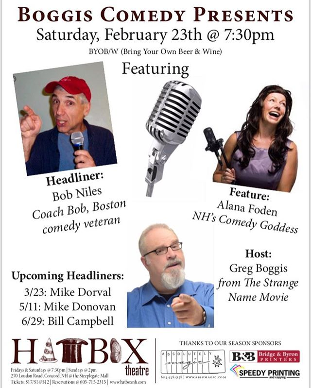 Boggis Comedy Presents at The Hatbox Theatre with Bob Niles and Alana Foden. #comedy #concordnh #visitconcordnh #hatboxtheatre #boggiscomedy