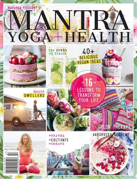 May, 2017  Mantra Magazine: Yoga + Health