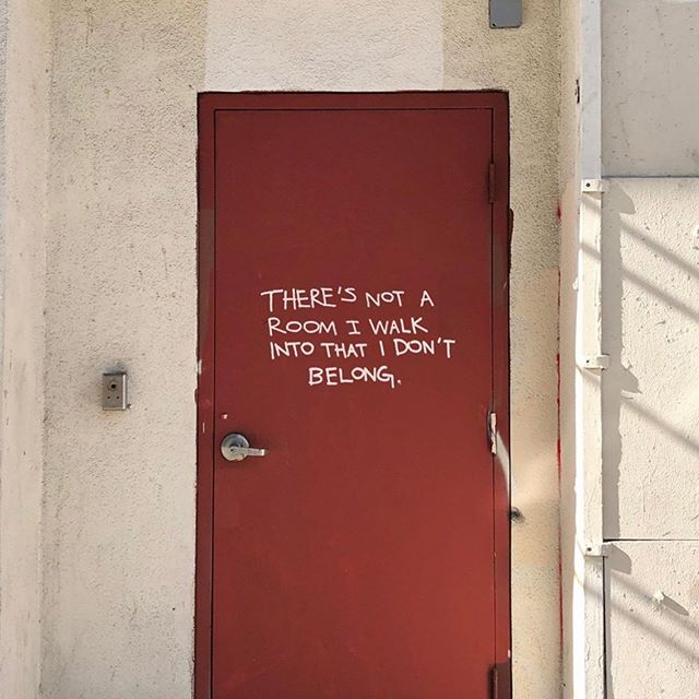 Period! End Of Story! You Belong In Every Room You Step Foot In  Image by @werenotreallystrangers