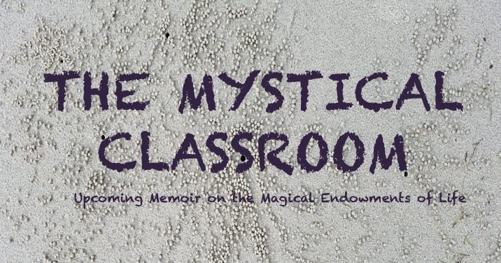 The Mystical Classroom