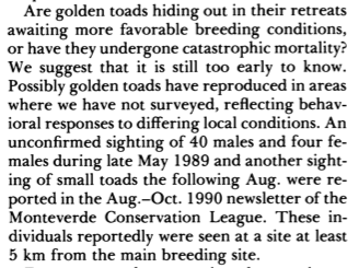 An excerpt from Crump's 1992 paper considering the Golden Toad's demise, indicating that there were unconfirmed sightings as late as 1990.