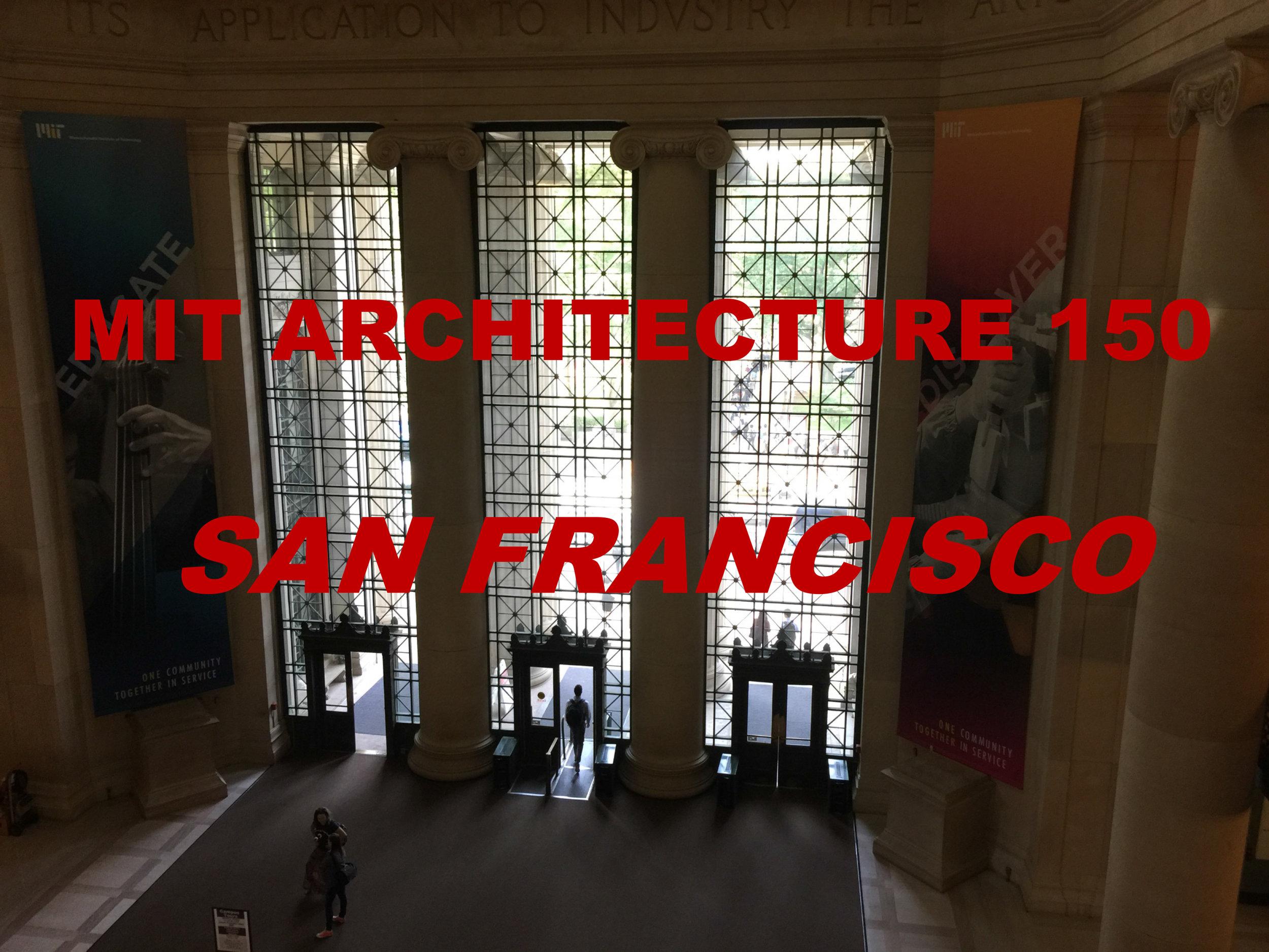 MIT ARCHITECTURE 150 SAN FRANCISCO SLIDESHOW-2.jpg