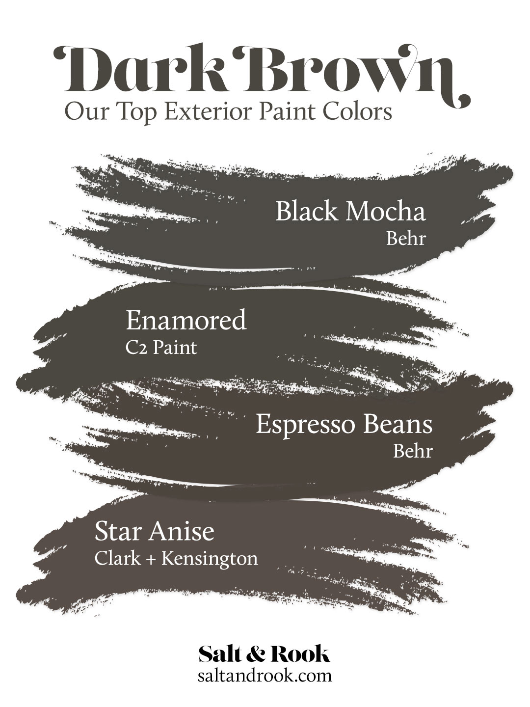 Image of: Our Top Dark Brown Exterior Paint Colors For Our Dutch Colonial Salt Rook