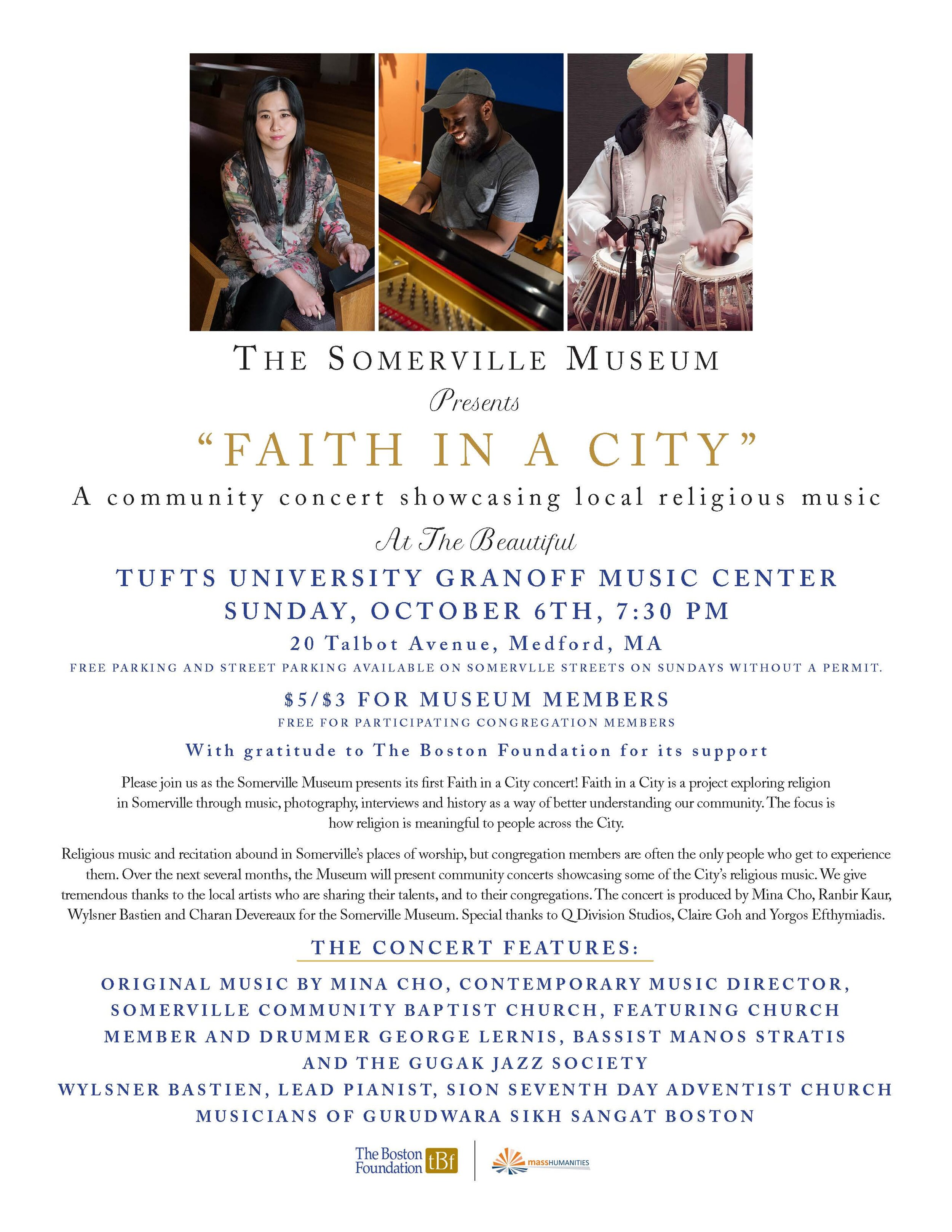 Faith in a City - A community concert showcasing local religious musicTufts University Granoff Music CenterSunday, October 6, 2019 at 7:30 pm
