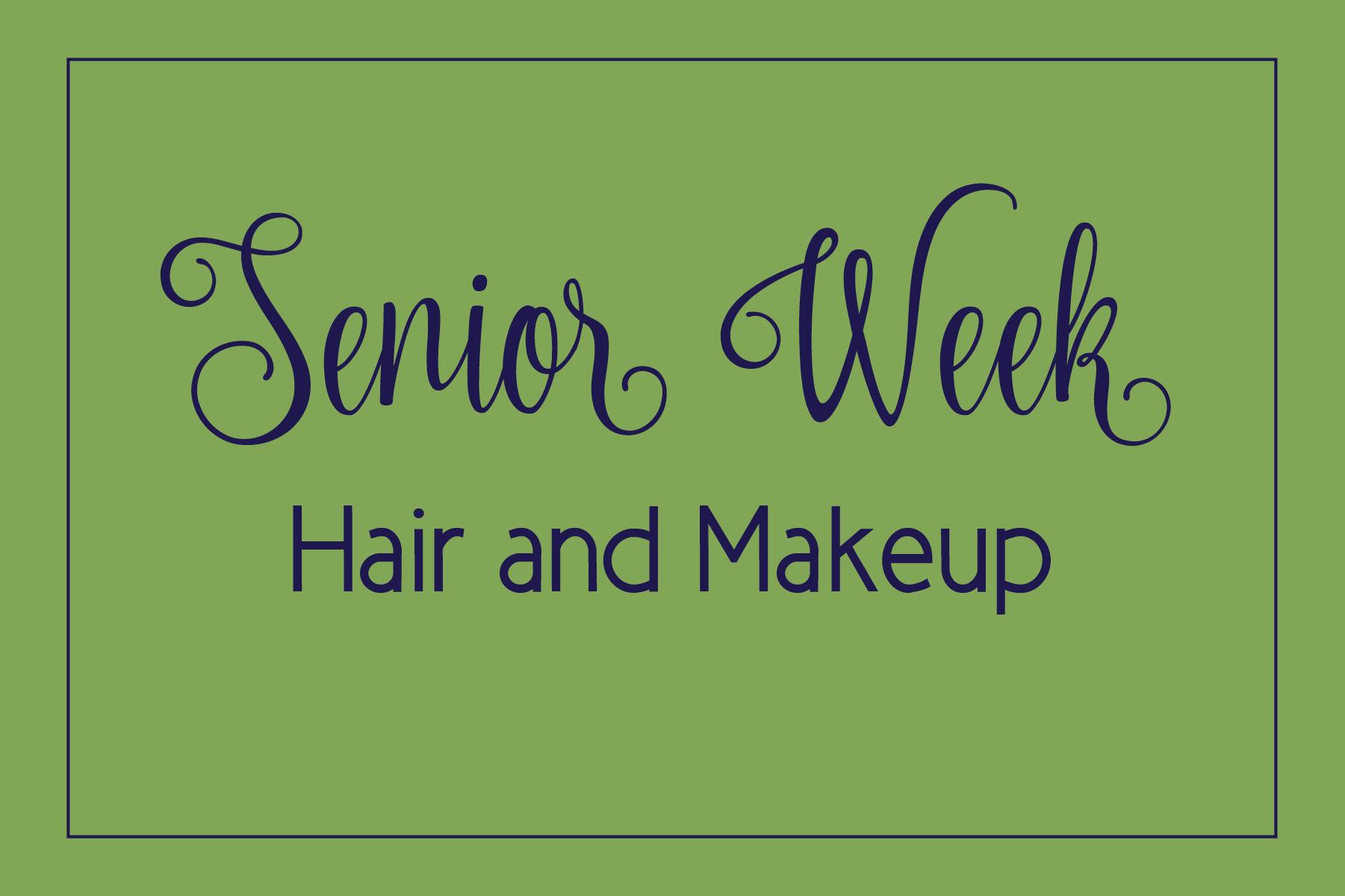 senior week hair and makeup.jpg