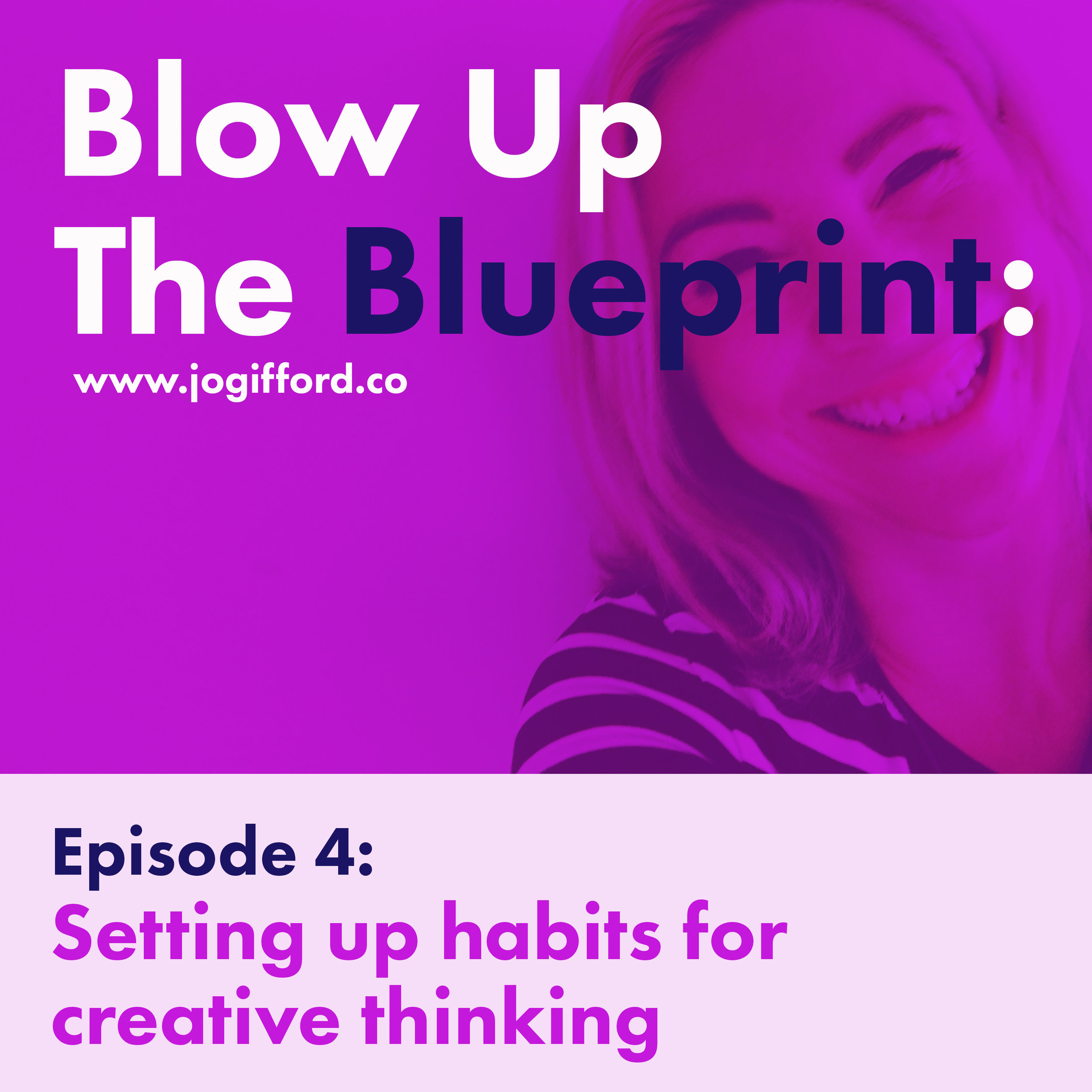 Podcast-Episode-4--Setting-up-habits-for-creative-thinking.jpg