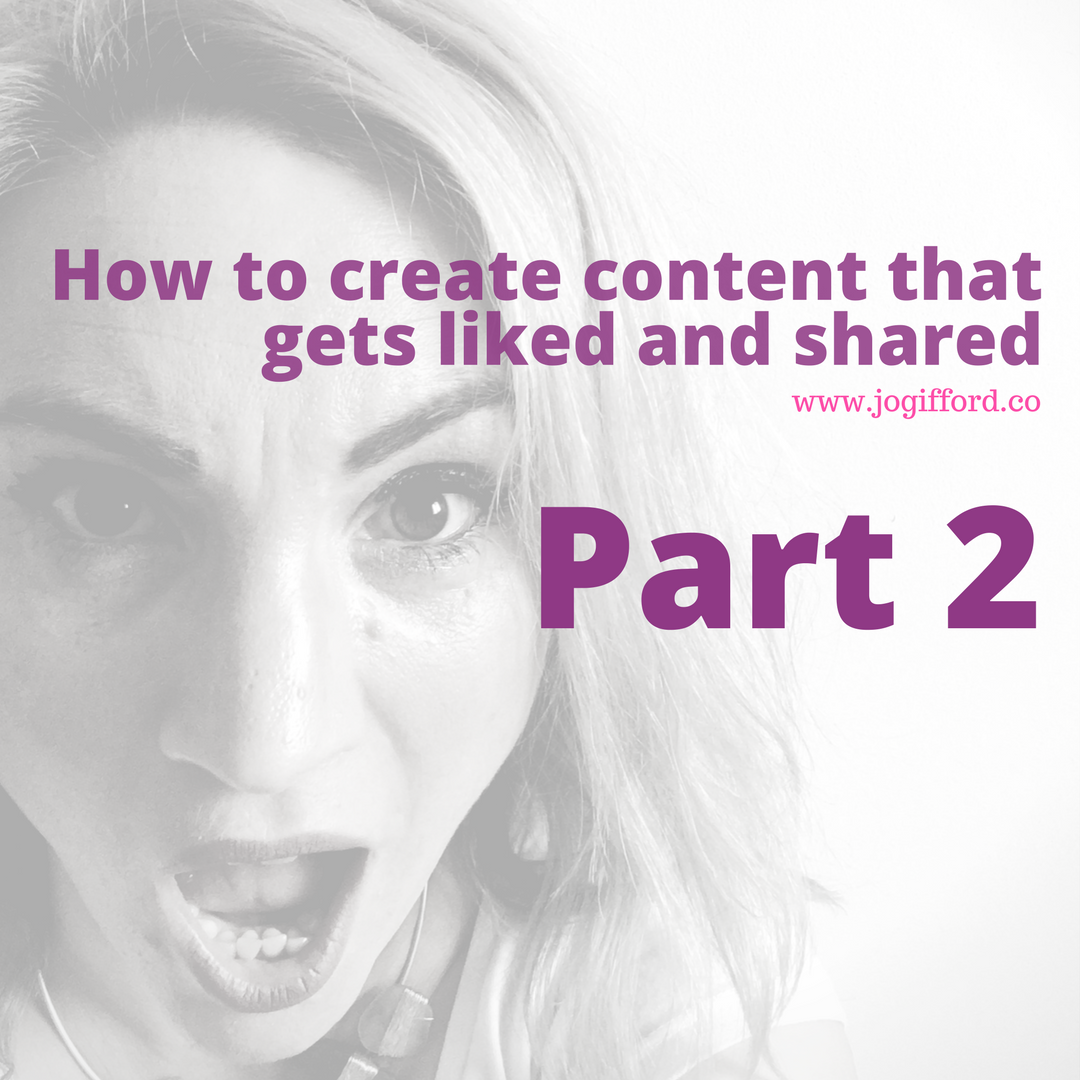 create content liked and shared jo gifford
