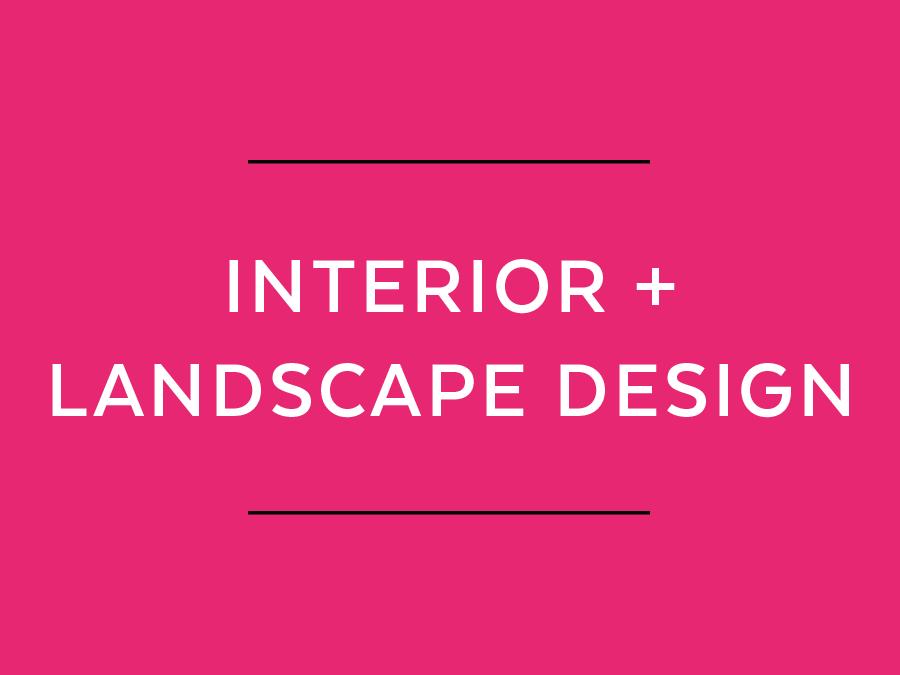 interior and landscape design