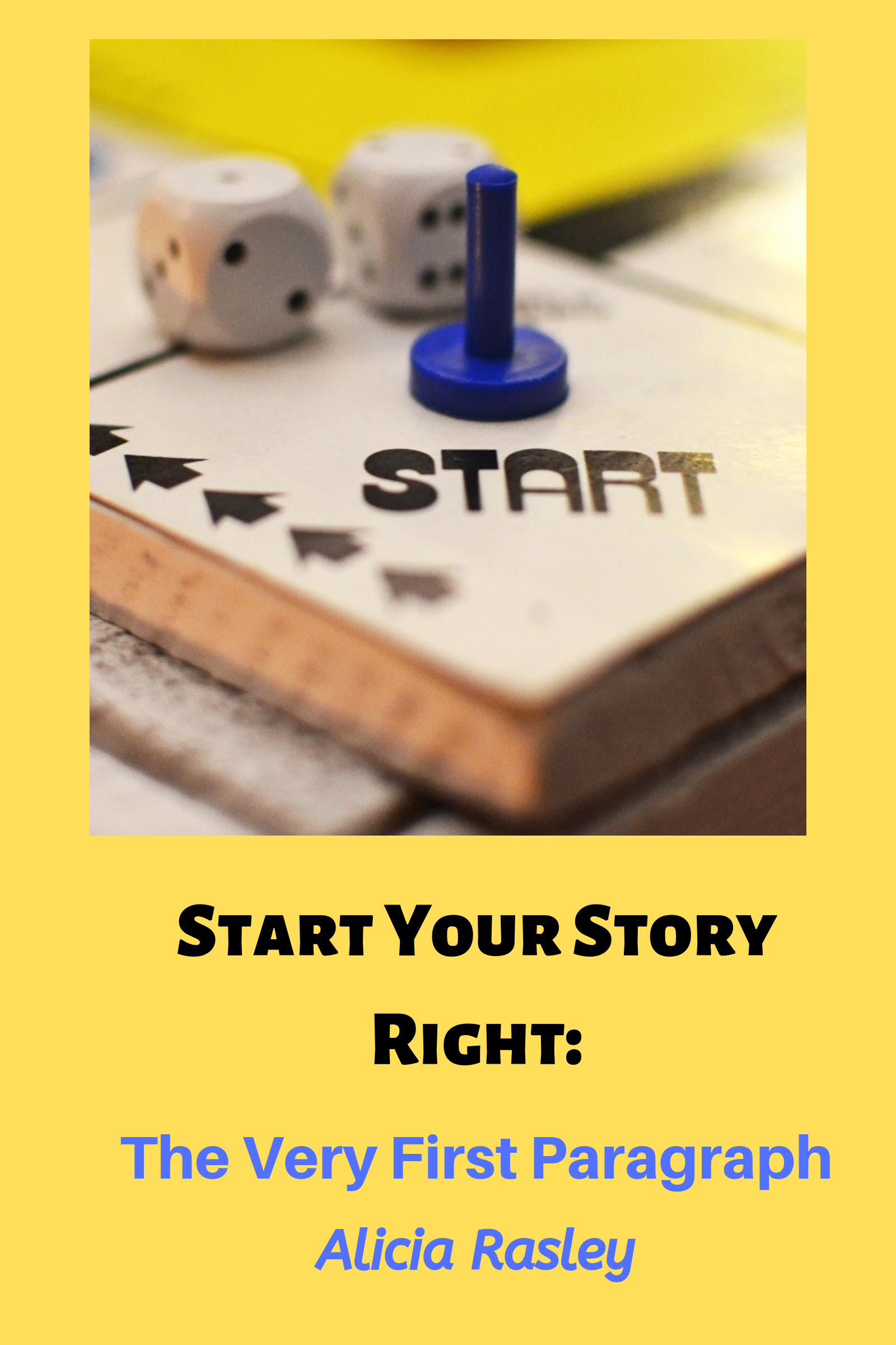 Copy of Start Your Story Right_ The Very First Paragraph.png