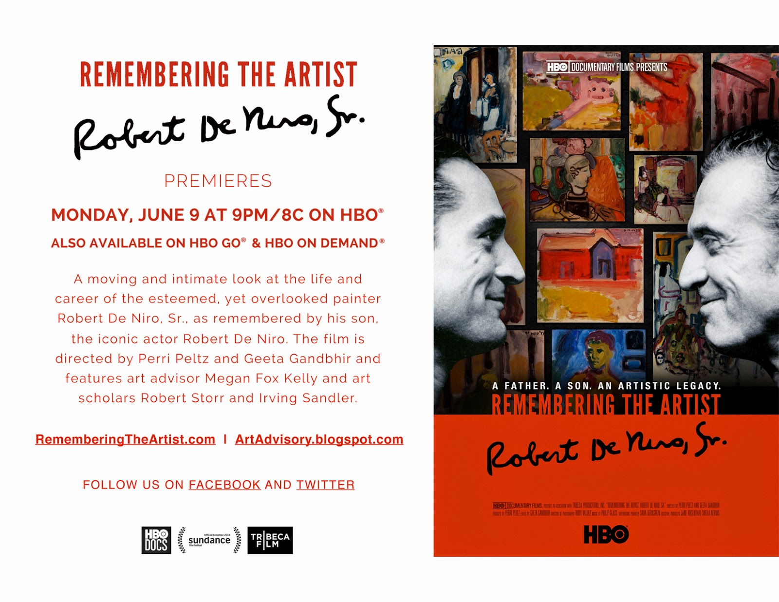 HBO hosted a premiere for the documentary   Remembering The Artist: Robert De Niro, Sr.  on June 5, 2014 at the Museum of Modern Art in New York, followed by a private opening reception and dinner at DC Moore Gallery in Chelsea, where De Niro Sr.'s paintings and drawings are on display and for sale.  The film will air on HBO on Monday, June 9, 2014 at 9pm.  The exhibition continues at  DC Moore Gallery , 535 West 22nd Street, NY through July 11, 2014.  Follow information about the film on  Facebook  and  Twitter .