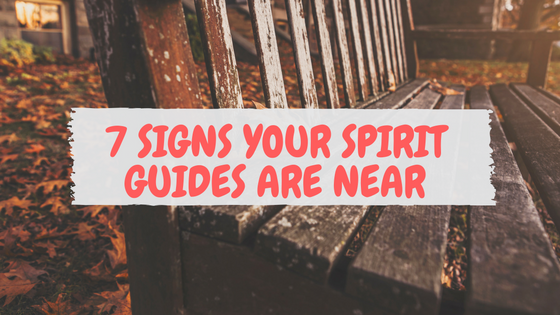 7-signs-your-spirit-guides-near.png