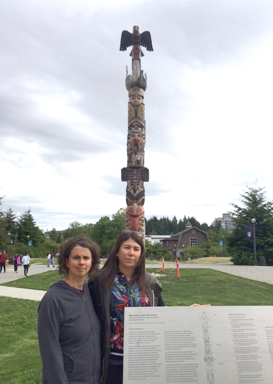 Myself and fellow Nourish innovator Shelly Crack at the Reconciliation Totem Pole in British Columbia.