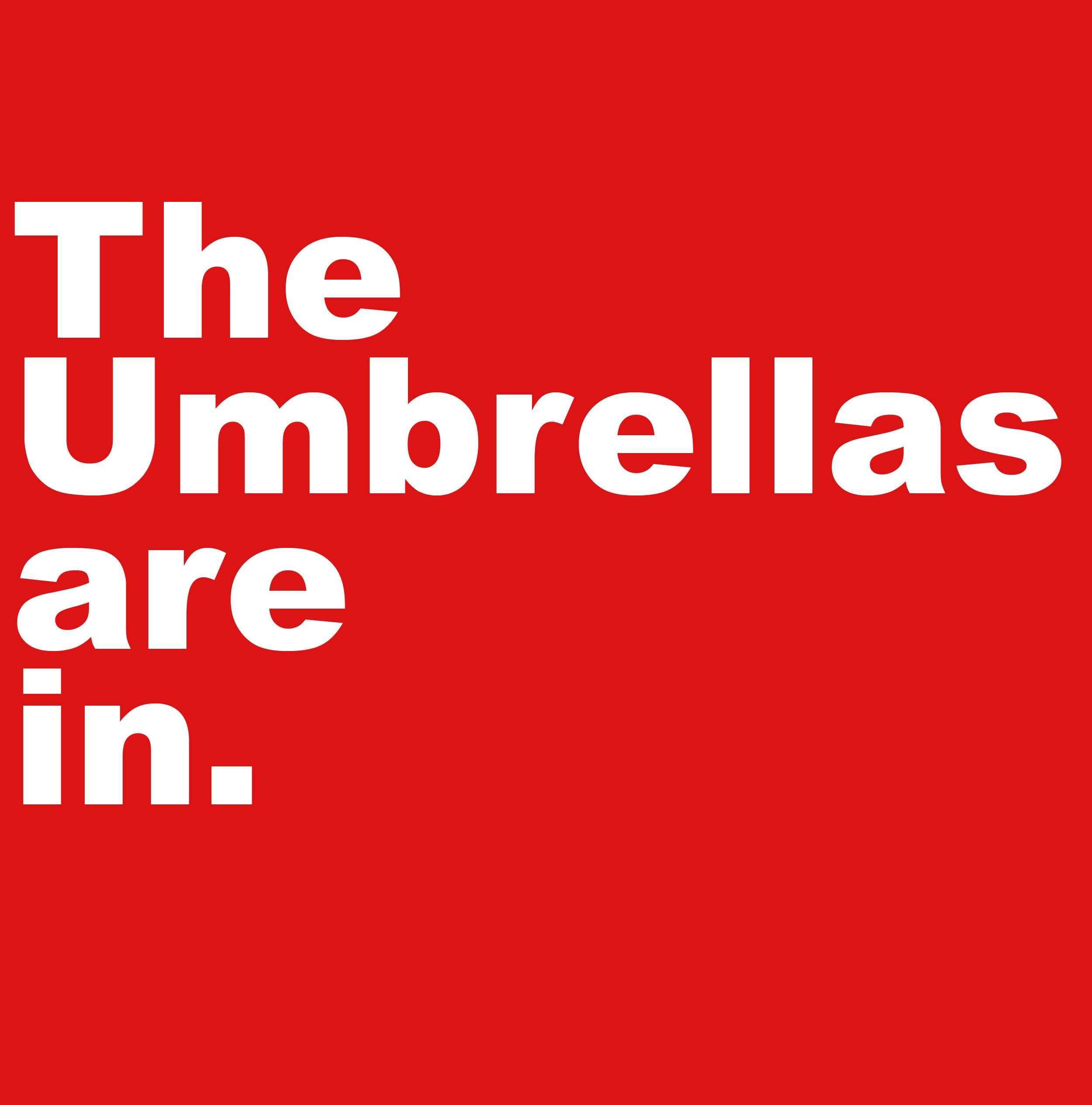 umbrellas are in.jpg