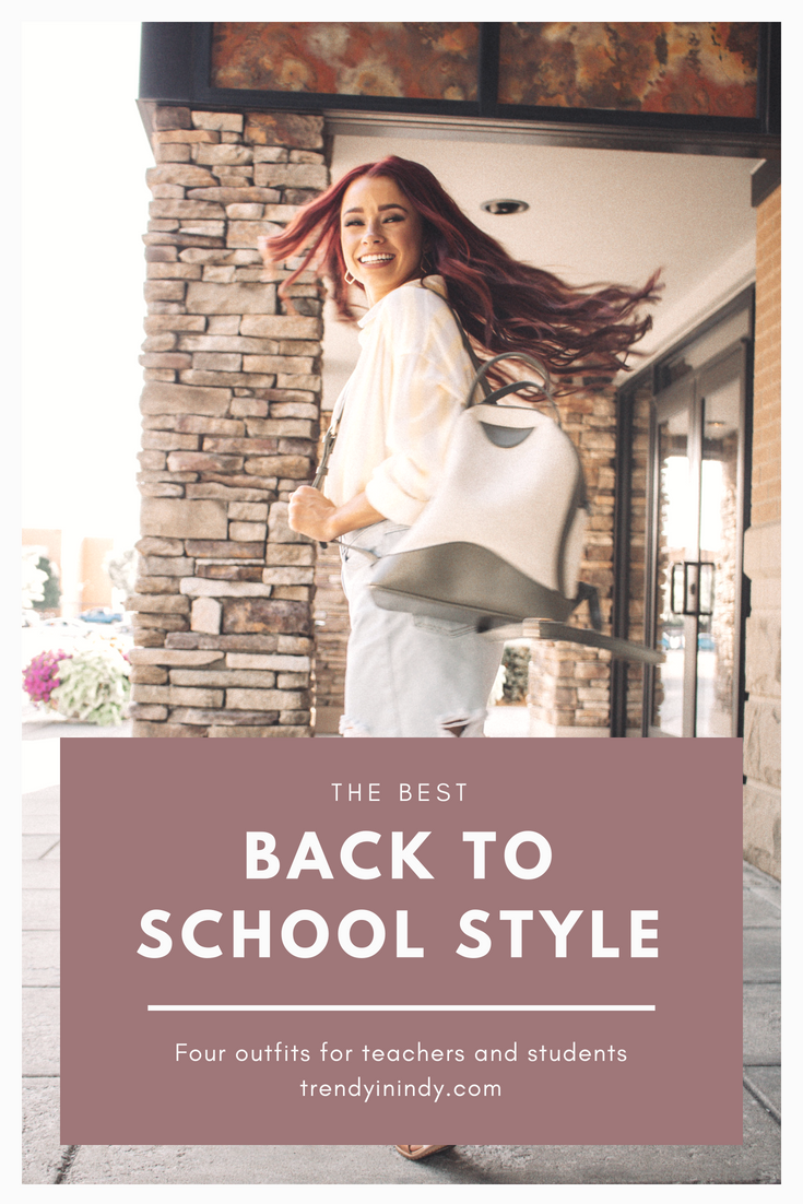 Back to school style.png  | Sweet Olive Back to School Style featured by popular Indianapolis fashion blogger, Trendy in Indy