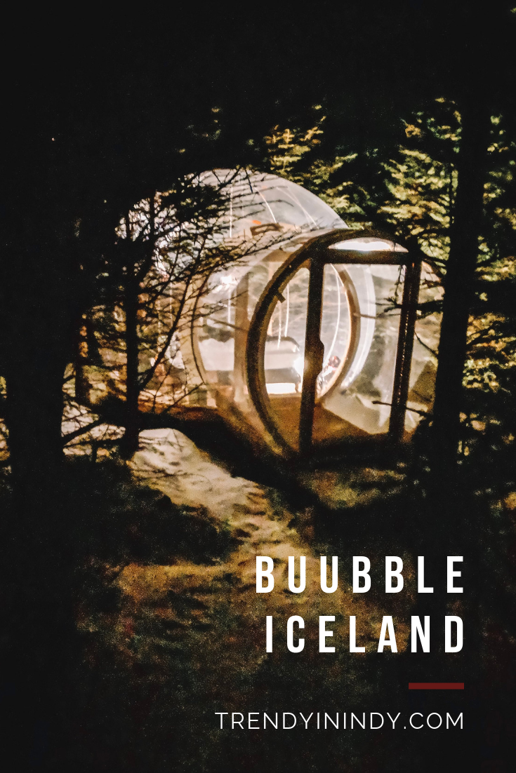 Buubble Iceland Review featured by international travel blog, Trendy in Indy